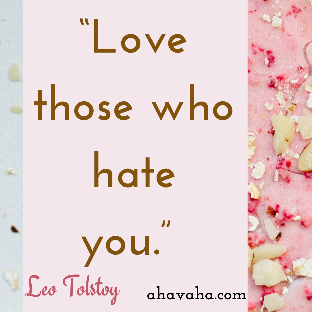 Love those who hate you - Leo Tolstoy Quote Social Media Square Image