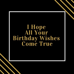 6 I Hope All Your Birthday Wishes Come True Happy Birthday Printable Square Greeting Postcard