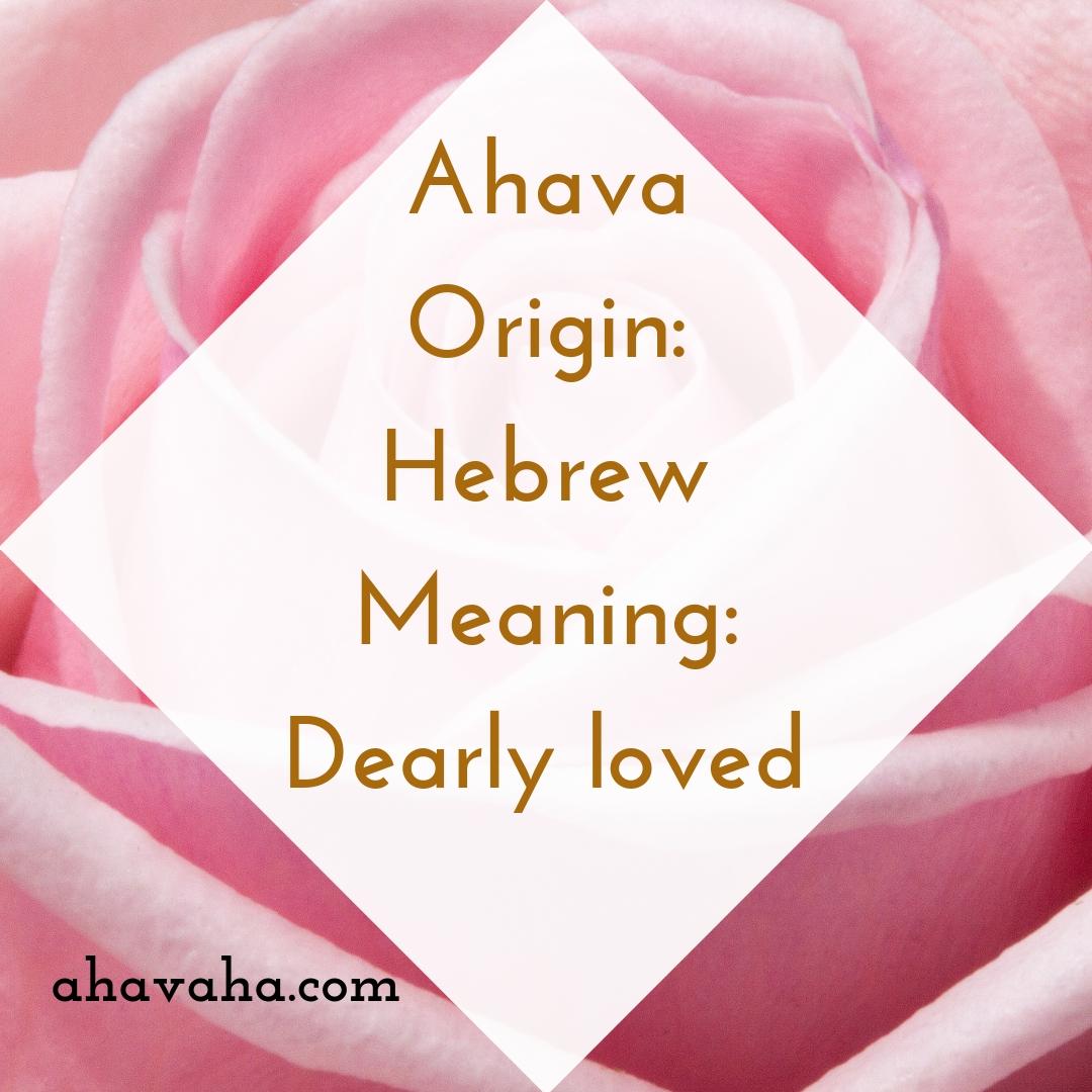 Ahava Origin - Hebrew Meaning - Dearly loved Female Names Based On Love Social Media Square Image