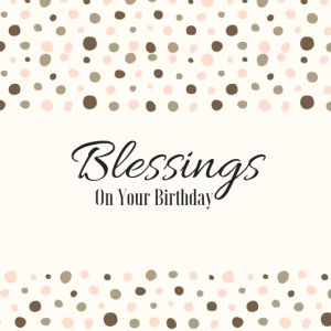 4 Blessings Happy On Your Birthday Birthday Printable Square Greeting Postcard