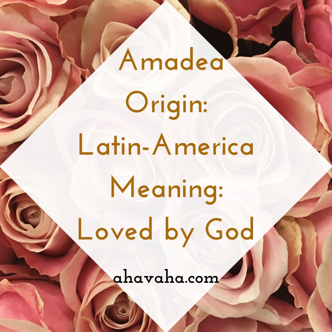 Amadea - Origin - Latin-America Meaning - Loved by God - Female Names Based On Love Social Media Square Image