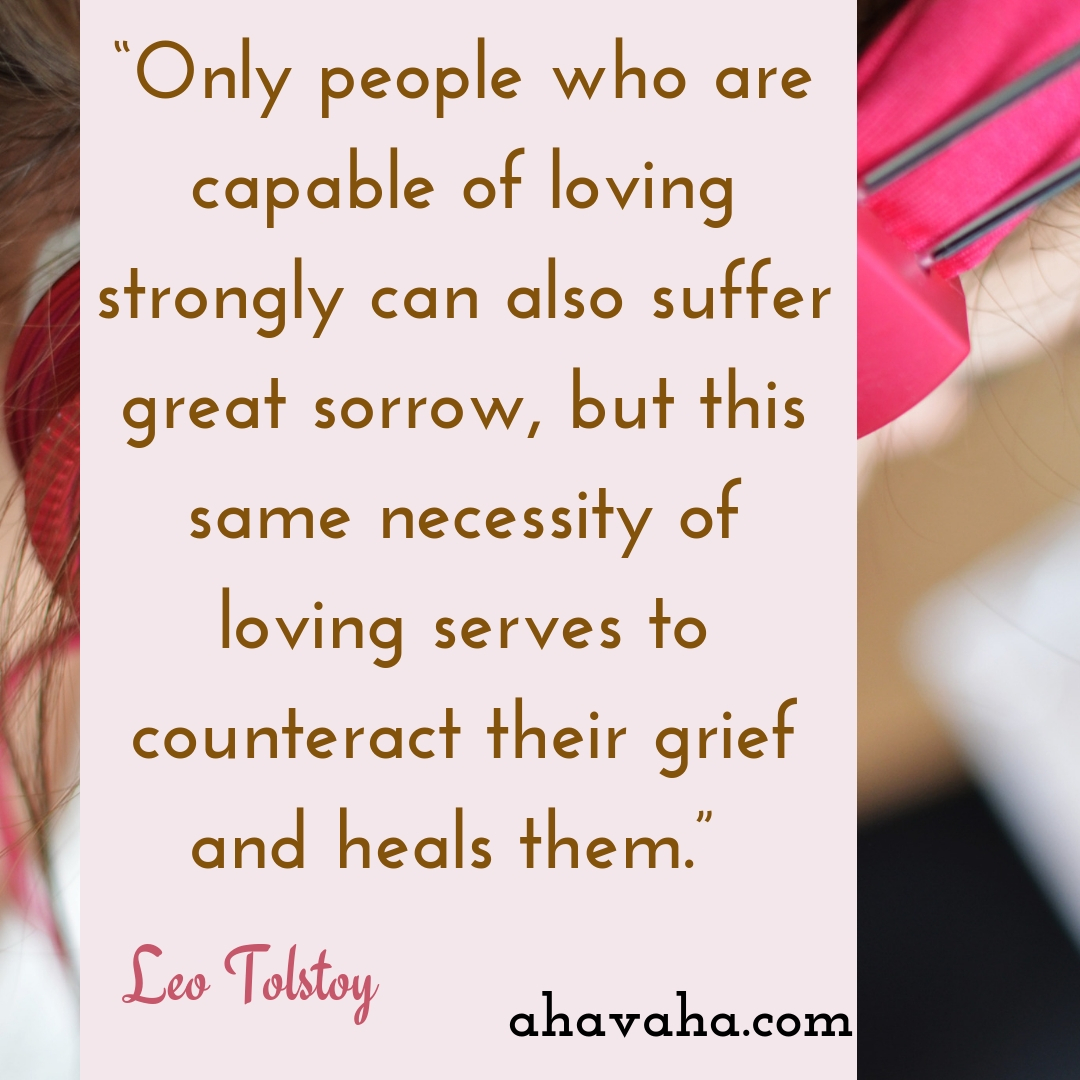 Only people who are capable of loving strongly can also suffer great sorrow, but this same necessity of loving serves to counteract their grief and heals them - Leo Tolstoy Quote Social Media Square Image