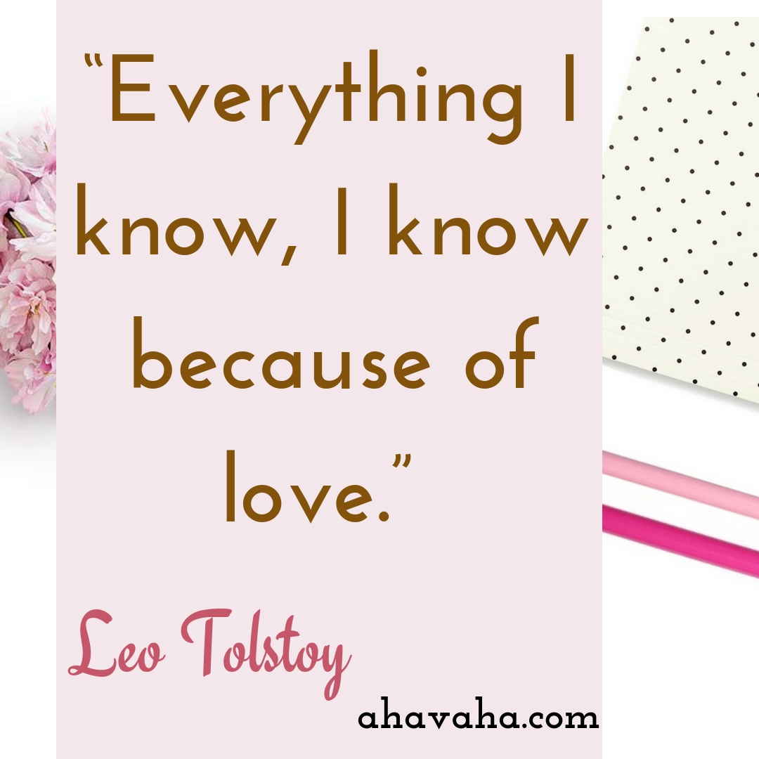 Everything I know, I know because of love - Leo Tolstoy Quote Social Media Square Image