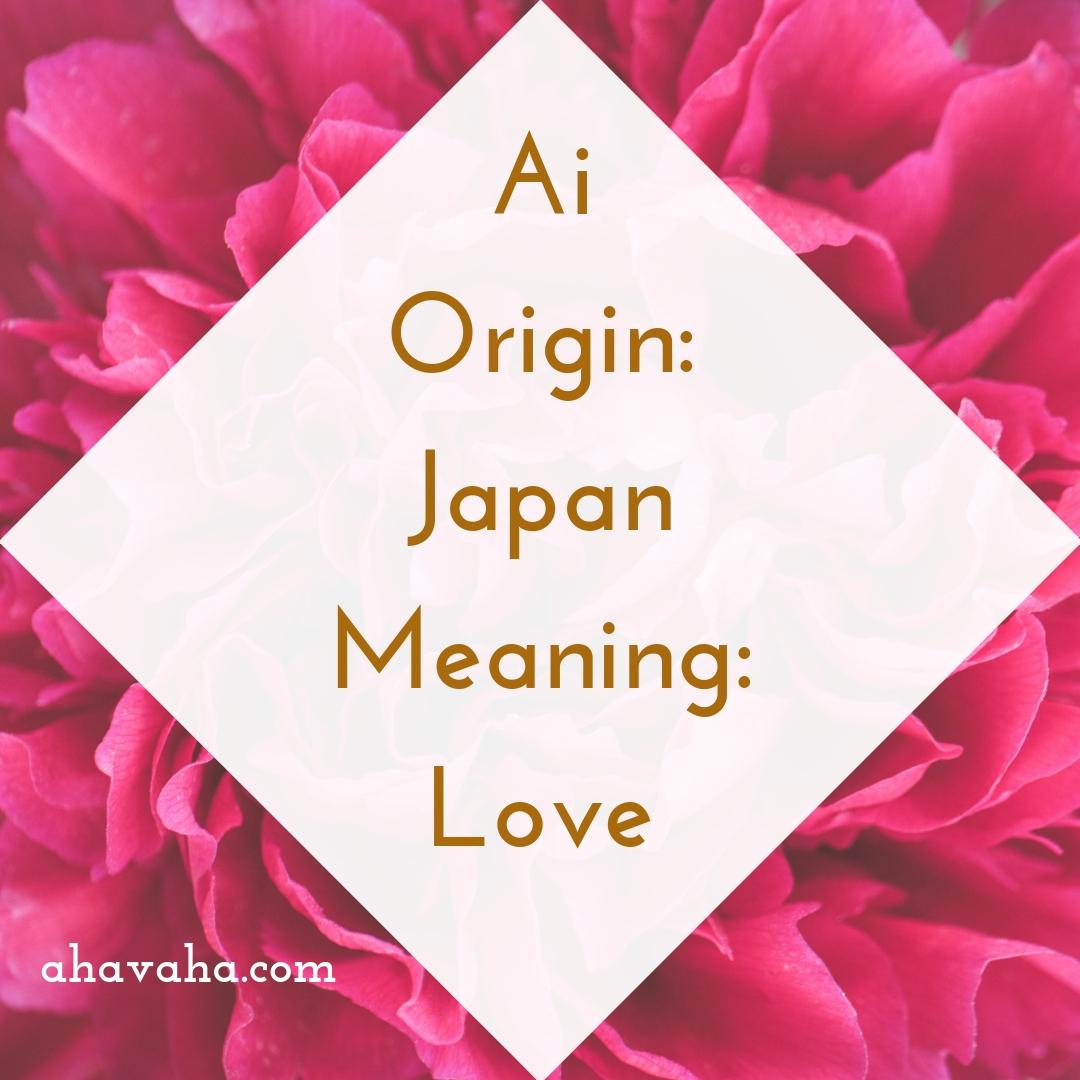Ai - Origin - Japan Meaning - Love Female Names Based On Love Social Media Square Image