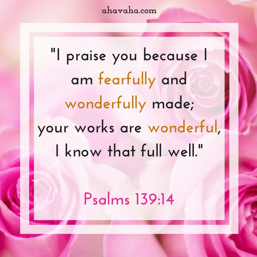 I praise you because I am fearfully and wonderfully made; your works are wonderful, I know that full well. Psalms 139_14 Bible Verse Instagram Post